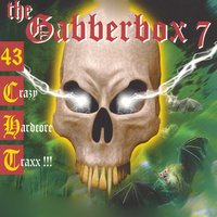 The Gabberbox, Vol. 7 (43 Crazy Hardcore Traxx !) — сборник