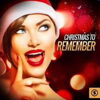 Christmas To Remember — The Vocal Masters