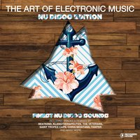 The Art of Electronic Music - Nu Disco Edition — сборник