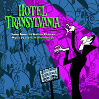Hotel Transylvania: Score from the Motion Pictures — Mark Mothersbaugh
