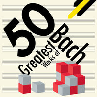 50 Greatest Works of Bach — сборник