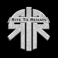 Rite to Remain — Rite to Remain