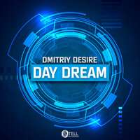 Day Dream — Dmitriy Desire