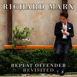 Repeat Offender Revisited — Richard Marx