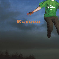 Till Monkeys Fly — Racoon