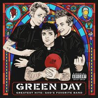 Greatest Hits: God's Favorite Band — Green Day