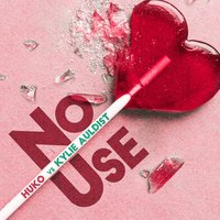 No Use — Kylie Auldist, Huko