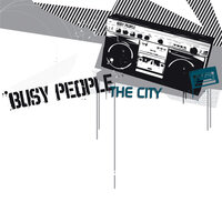 The City — Busy People