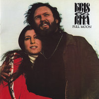 Full Moon — Kris Kristofferson, Rita Coolidge