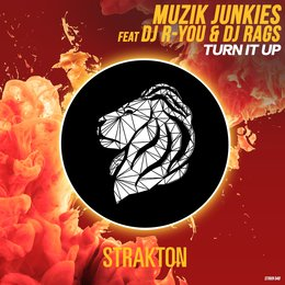 Turn It Up — Muzik Junkies, DJ Rags, DJ R-You