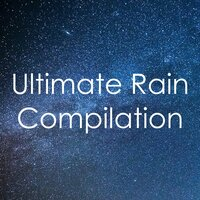 2018 Absolute Rainfall: Ultimate Compilation — Meditation & Stress Relief Therapy, Spa Music Paradise, Sounds of Rain & Thunder Storms, Sounds of Rain & Thunder Storms, Meditation & Stress Relief Therapy, Spa Music Paradise