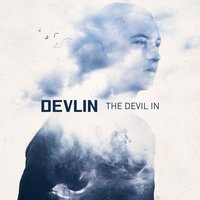 The Devil In — Devlin