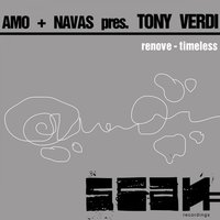 Renove / Timeless — David Amo & Julio Navas Pres. Tony Verdi, David Amo & Julio Navas feat. Tony Verdi