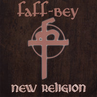New Religion — Faff-Bey