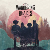 Wild Silence — The Wandering Hearts