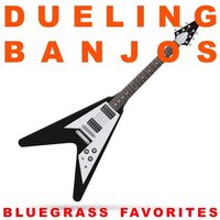 Dueling Banjos: Bluegrass Favorites — сборник