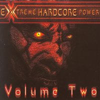 Extreme Hardcore Power, Vol. 2 — сборник
