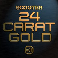 24 Carat Gold — Scooter