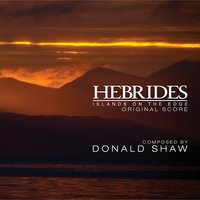 Hebrides: Islands on the Edge — Donald Shaw
