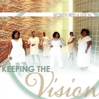 Keeping the Vision — Women & Avision