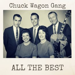 All the Best — CHUCK WAGON GANG