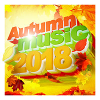 Autumn Music 2018 — Various artists