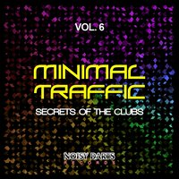 Minimal Traffic, Vol. 6 (Secrets of the Clubs) — сборник