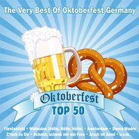 Oktoberfest Top 50 - The Very Best Of Oktoberfest Germany — сборник