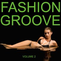Fashion Groove Vol. 2 — сборник