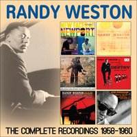 The Complete Recordings 1958 - 1960 — Randy Weston