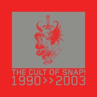Cult of SNAP! (1990-2003) — SNAP!