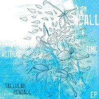 Without Time — Tallulah Rendall