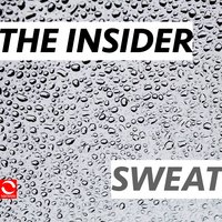 Sweat — The Insider