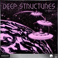 Deep Structures EP Part V — Electrosoul System, M25, Derrick, Abstract Elements, First Function, Tonika
