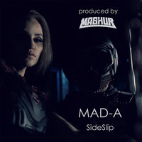 Side Slip — MAD-A