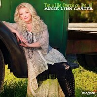 The Little Church on the Hill — Angie Lynn Carter