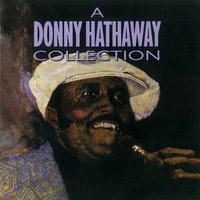 A Donny Hathaway Collection — Donny Hathaway