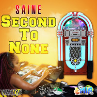 Second to None — Saine