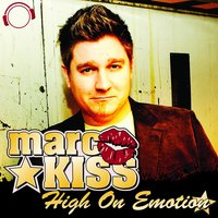 High on Emotion — Marc Kiss