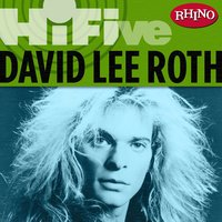 Rhino Hi-Five: David Lee Roth — David Lee Roth