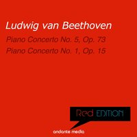 Red Edition - Beethoven: Piano Concertos Nos. 5, Op. 73 & 1, Op. 15 — Peter Toperczer, Robert Wagner, Innsbruck Symphony Orchestra, Людвиг ван Бетховен