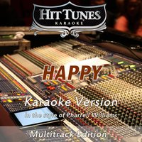 Happy [In the Style of Pharrell Williams] — Hit Tunes Karaoke