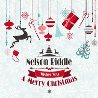 Nelson Riddle Wishes You a Merry Christmas — Nelson Riddle