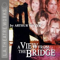 A View from the Bridge — Arthur Miller