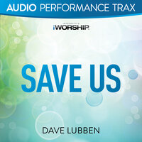 Save Us — Dave Lubben