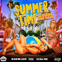 Summer Time (Waitin On Ya II) — XI da' MC, Ran Blacc