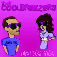 Take Me — The Coolbreezers