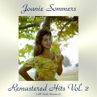 Remastered Hits Vol. 2 — Joanie Sommers