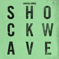 Shockwave — Liam Gallagher