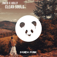 Clear Souls — Holly, Jinco